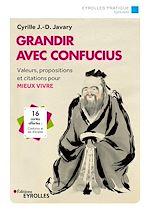 Téléchargez le livre :  Grandir avec Confucius