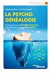 Télécharger le livre :  La psychogénéalogie