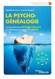 Téléchargez le livre :  La psychogénéalogie