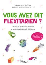 Téléchargez le livre :  Vous avez dit flexitarien ?