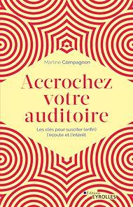 Téléchargez le livre :  Accrochez votre auditoire