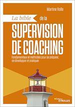 Download this eBook La bible de la supervision de coaching