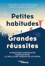 Téléchargez le livre :  Petites habitudes, grandes réussites