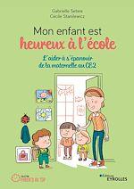 Download this eBook Mon enfant est heureux à l'école