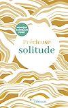 Télécharger le livre :  Précieuse solitude