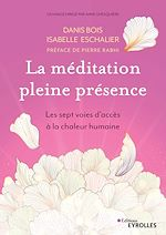 Téléchargez le livre :  La méditation pleine présence