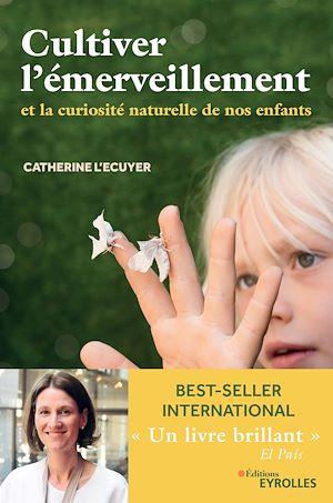 Téléchargez le livre :  Cultiver l'émerveillement
