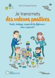 Téléchargez le livre :  Je transmets des valeurs positives