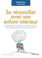 Download this eBook Se réconcilier avec son enfant intérieur