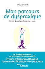 Download this eBook Mon parcours de dyspraxique