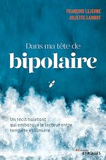 Download this eBook Dans ma tête de bipolaire