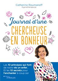 Téléchargez le livre :  Journal d'une chercheuse en bonheur