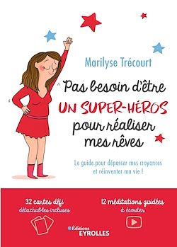 Download the eBook: Pas besoin d'être un super héros pour réaliser mes rêves