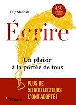 Download this eBook Écrire - Un plaisir à la portée de tous