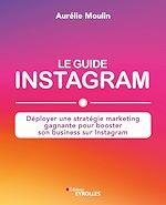 Download this eBook Le guide Instagram