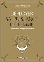 Download this eBook Déployer sa puissance de femme