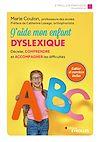 Télécharger le livre :  J'aide mon enfant dyslexique