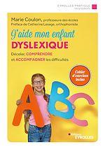 Download this eBook J'aide mon enfant dyslexique