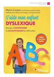 Téléchargez le livre :  J'aide mon enfant dyslexique