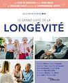 Télécharger le livre :  Le grand livre de la longévité
