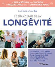 Téléchargez le livre :  Le grand livre de la longévité