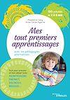 Télécharger le livre :  Mes tout premiers apprentissages avec les pédagogies alternatives