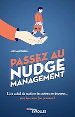 Téléchargez le livre :  Passez au nudge management
