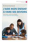 Télécharger le livre :  J'aide mon enfant à faire ses devoirs