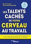 Télécharger le livre :  Les talents cachés de votre cerveau au travail