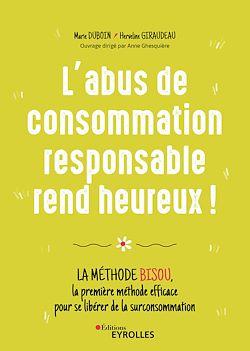Download the eBook: L'abus de consommation responsable rend heureux !