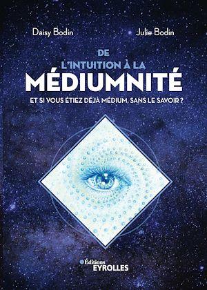 Téléchargez le livre :  De l'intuition à la médiumnité