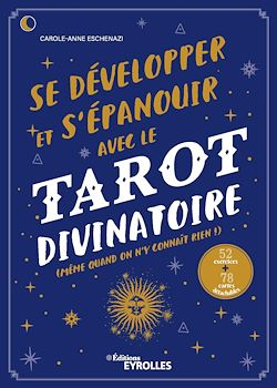 Download the eBook: Se développer et s'épanouir avec le tarot divinatoire