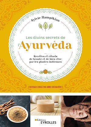 Téléchargez le livre :  Les divins secrets de l'Ayurvéda