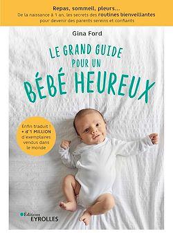 Download the eBook: Le grand guide pour un bébé heureux