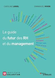 Téléchargez le livre :  Le guide du futur des RH et du management
