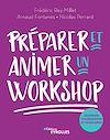 Télécharger le livre :  Préparer et animer un workshop
