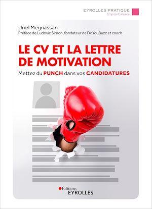 Téléchargez le livre :  Le CV et la lettre de motivation