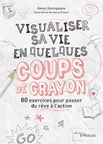 Download this eBook Visualiser sa vie en quelques coups de crayon