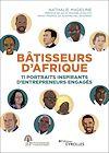 Télécharger le livre :  Bâtisseurs d'Afrique