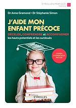 Download this eBook J'aide mon enfant précoce