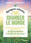 Télécharger le livre :  Quelques minutes par jour pour changer le monde