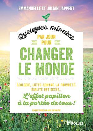 Téléchargez le livre :  Quelques minutes par jour pour changer le monde