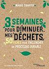 Télécharger le livre :  3 semaines pour diminuer mes déchets