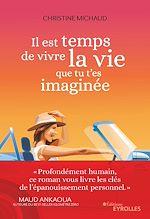 Téléchargez le livre :  Il est temps de vivre la vie que tu t'es imaginée