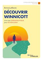Download this eBook Découvrir Winnicott