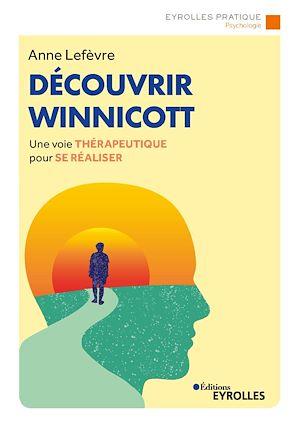 Téléchargez le livre :  Découvrir Winnicott