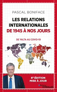 Téléchargez le livre :  Les relations internationales de 1945 à nos jours
