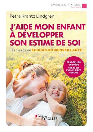 Téléchargez le livre :  J'aide mon enfant à développer son estime de soi