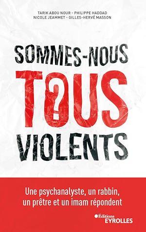 Téléchargez le livre :  Sommes-nous tous violents ?