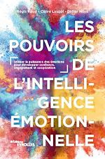 Download this eBook Les pouvoirs de l'intelligence émotionnelle